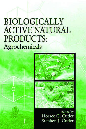 Biologically Active Natural Products Agrochemicals book cover
