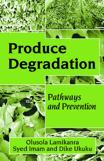 Produce Degradation Pathways and Prevention book cover