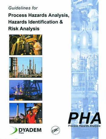 Guidelines for Process Hazards Analysis (PHA, HAZOP), Hazards Identification, and Risk Analysis book cover