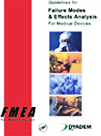 Guidelines for Failure Modes and Effects Analysis for Medical Devices book cover