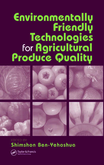 Environmentally Friendly Technologies for Agricultural Produce Quality book cover