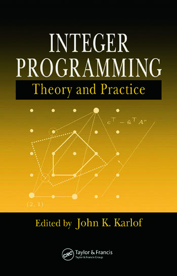 Integer Programming Theory and Practice book cover