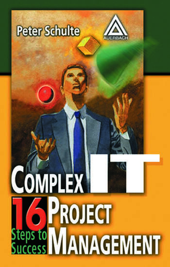Complex IT Project Management 16 Steps to Success book cover
