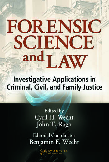 Forensic Science and Law Investigative Applications in Criminal, Civil and Family Justice book cover