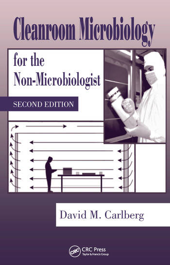 Cleanroom Microbiology for the Non-Microbiologist book cover