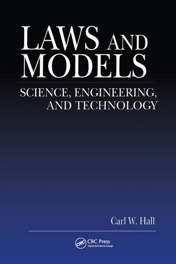 Laws and Models Science, Engineering, and Technology book cover
