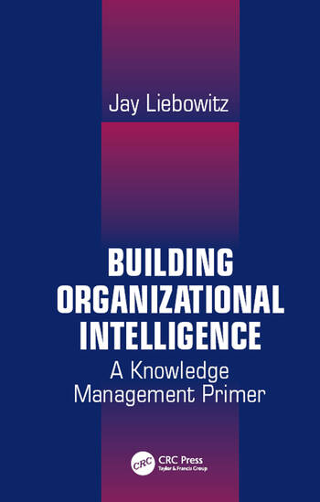 Building Organizational Intelligence A Knowledge Management Primer book cover