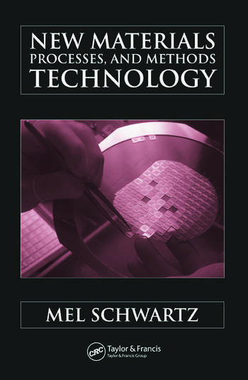 New Materials, Processes, and Methods Technology book cover