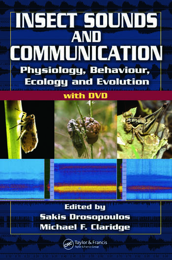Insect Sounds and Communication Physiology, Behaviour, Ecology, and Evolution book cover