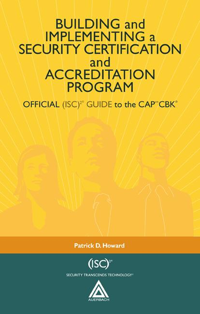 Building and Implementing a Security Certification and Accreditation Program OFFICIAL (ISC)2 GUIDE to the CAPcm CBK book cover