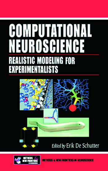Computational Neuroscience Realistic Modeling for Experimentalists book cover