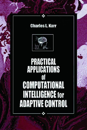 Practical Applications of Computational Intelligence for Adaptive Control book cover