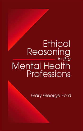 Ethical Reasoning in the Mental Health Professions book cover