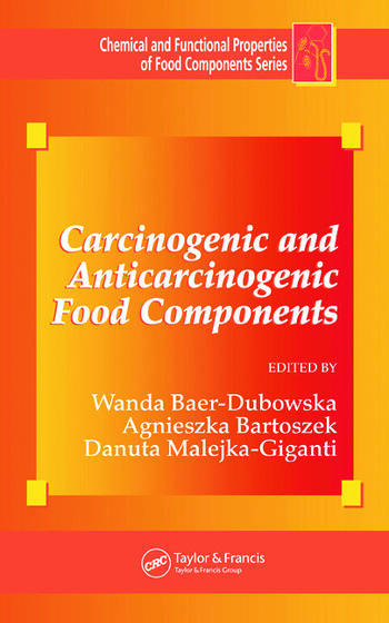 Carcinogenic and Anticarcinogenic Food Components book cover