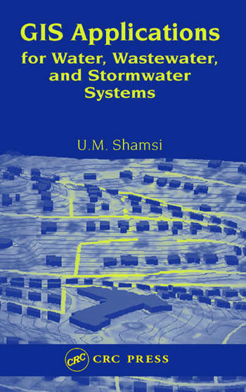 GIS Applications for Water, Wastewater, and Stormwater Systems book cover