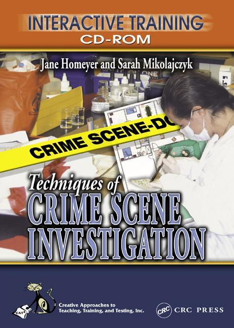 Techniques of Crime Scene Investigation Interactive Training CD-ROM book cover