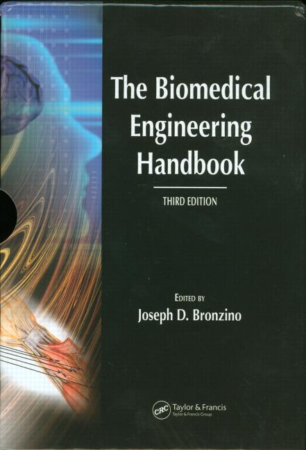 The Biomedical Engineering Handbook, Third Edition - 3 Volume Set book cover