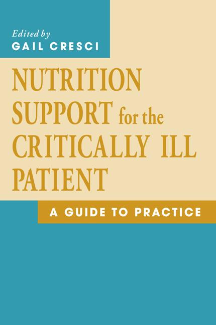 Nutrition Support For The Critically Ill Patient A Guide