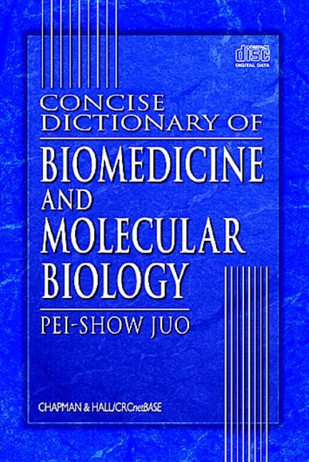 Concise Dictionary of Biomedicine and Molecular Biology on CD-ROM book cover