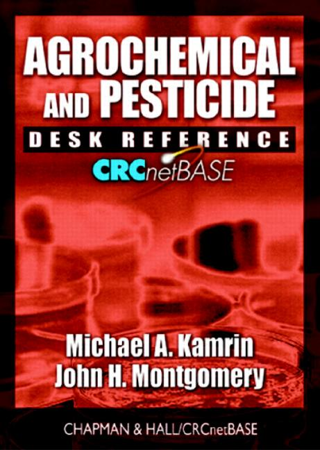Agrochemical and Pesticide Desk Reference on CD-ROM book cover