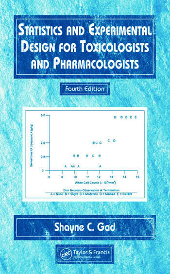 Statistics and Experimental Design for Toxicologists and Pharmacologists book cover