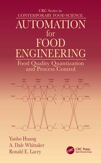 Automation for Food Engineering Food Quality Quantization and Process Control book cover