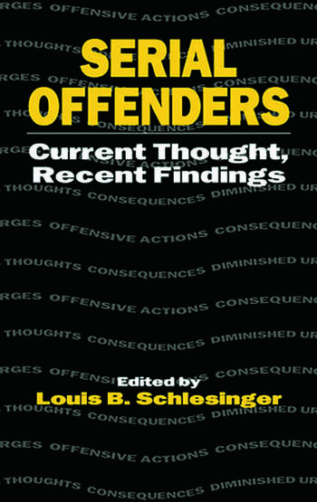 Serial Offenders Current Thought, Recent Findings book cover