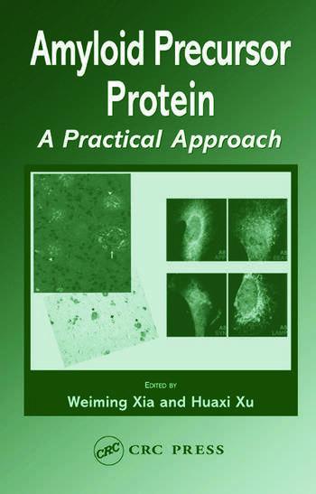Amyloid Precursor Protein A Practical Approach book cover