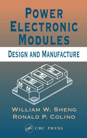 Power Electronic Modules Design and Manufacture book cover