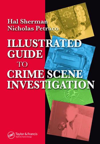 Illustrated Guide to Crlme Scene Investigation book cover