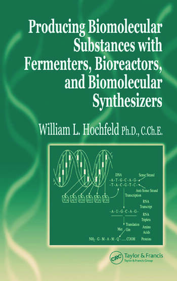 Producing Biomolecular Substances with Fermenters, Bioreactors, and Biomolecular Synthesizers book cover