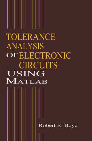 Tolerance Analysis of Electronic Circuits Using MATLAB book cover