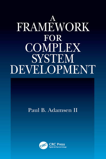 A Framework for Complex System Development book cover
