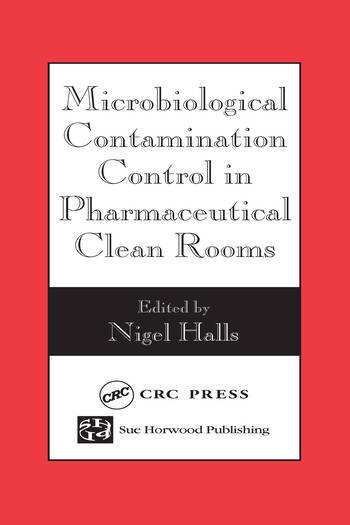 Microbiological Contamination Control in Pharmaceutical Clean Rooms book cover