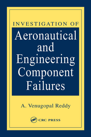 Investigation of Aeronautical and Engineering Component Failures book cover