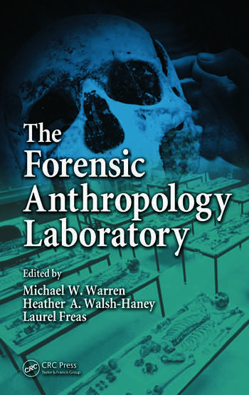 The Forensic Anthropology Laboratory book cover