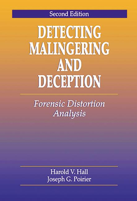 Detecting Malingering and Deception Forensic Distortion Analysis, Second Edition book cover