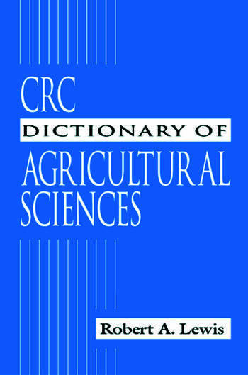 CRC Dictionary of Agricultural Sciences book cover