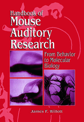 Handbook Of Mouse Auditory Research  From Behavior To