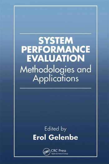 System Performance Evaluation Methodologies and Applications book cover