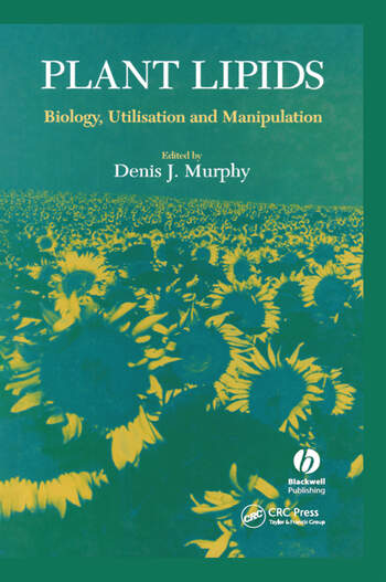 Plant Lipids Biology, Utilisation and Manipulation book cover