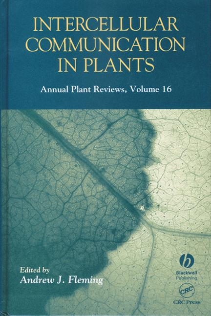 Intercellular Communication in Plants Annual Plant Reviews, Volume 16 book cover