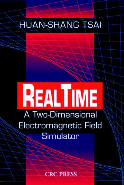 Real Time A Two-Dimensional Electromagnetic Field Simulator book cover