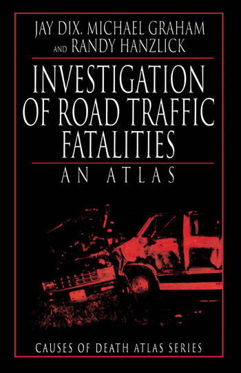 Investigation of Road Traffic Fatalities An Atlas book cover