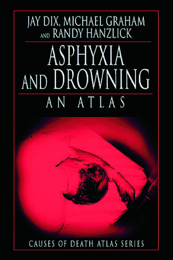Asphyxia and Drowning An Atlas book cover