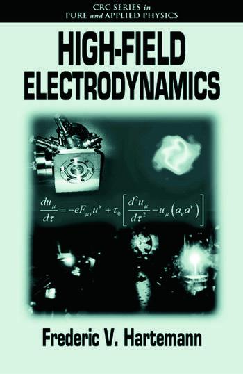High-Field Electrodynamics book cover
