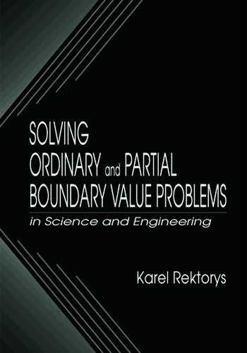 Solving Ordinary and Partial Boundary Value Problems in Science and Engineering book cover