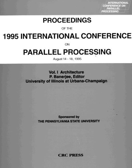 Proceedings of the 1995 International Conference on Parallel Processing August 14 - 18, 1995, Volume I book cover