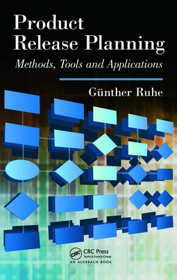 Product Release Planning Methods, Tools and Applications book cover