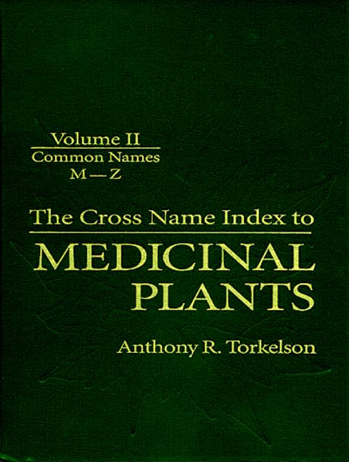 Cross Name Index of Medicinal Plants, Volume II book cover